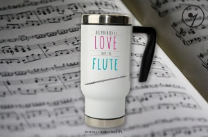 Flet - All you need is - Flute - Kubek termiczny | Bidon