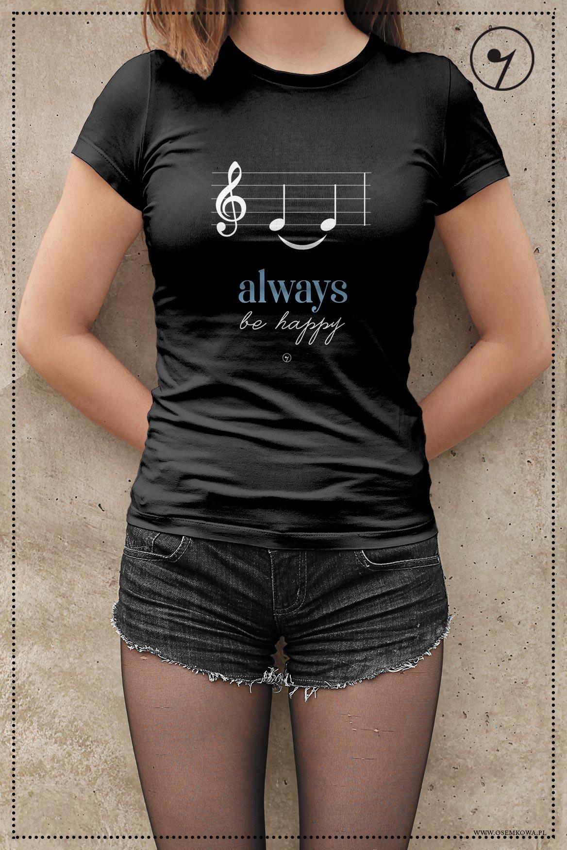5f6786db5 Muzyczne - Nuty - Be happy - Koszulka Osemkowa.pl